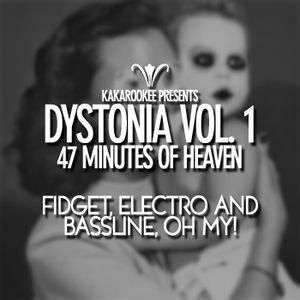 Dystonia - Volume 1 (47 Minutes in Heaven)