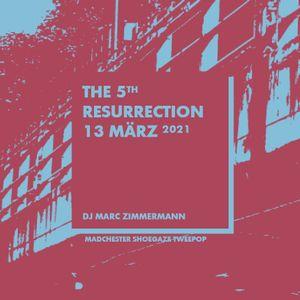 The 5th Resurrection - März 2021