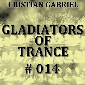 Gladiators Of Trance #14 (12.08.2011) - Cristian Gabriel