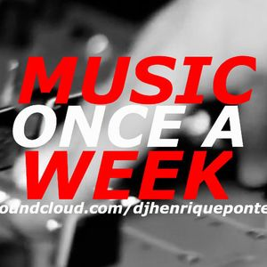 Music Once a Week 12 - Tiago Vicente Podcast