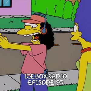 The Icebox Radio Podcast Episode 97