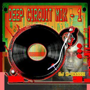 DJ M-TRAXXX 'DEEP CIRCUIT MIX' 1 7-7-2007'