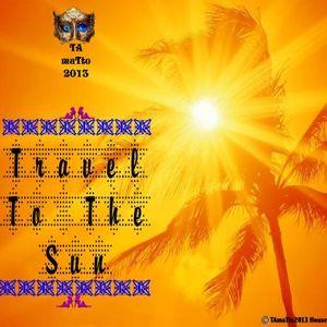 Travel To The Sun (TAmaTto2013 House Mix)
