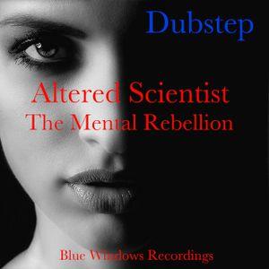 Altered Scientist - The Mental Rebellion