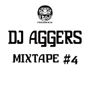 DJ AGGERS - MIXTAPE #4
