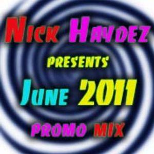 Nick Haydez June 2011 Promo Mix