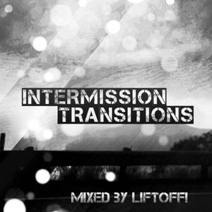 Intermission Transitions w/LiftOff! - 075