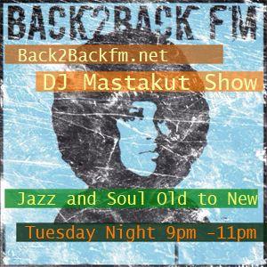 2015/04/07 DJ Mastakut Show on Back2Back fm.net