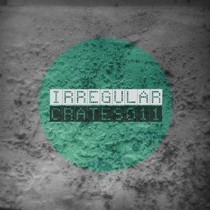 Irregular Crates Podcast 011