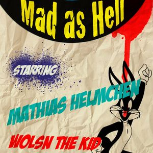 MAD AS HELL / Wolsn the Kid & D-Tex can´t beat the Beard b2b