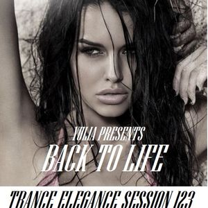Trance Elegance Session 123 - Back to life
