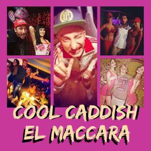 Cool  Caddish- El Maccara