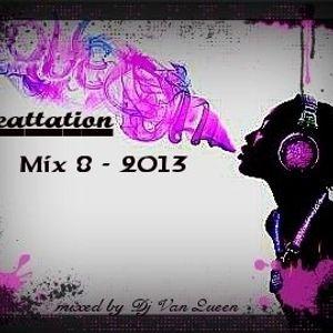 Dj Van Queen - Beattation Mix 8 - 2013