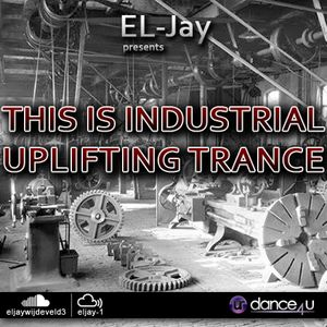 EL-Jay presents This is Industrial Uplifting Trance 031, UrDance4u.com -2015.11.22