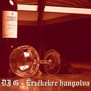 DJ G - Erzekekre hangolva (Senses mix)