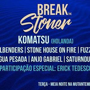 BREAK THE STONER EPISODIO 3