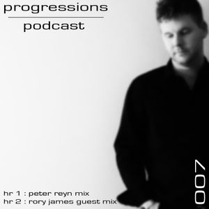 Progressions Podcast 007 with Rory James guest mix