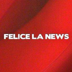 ULTIMA PUNTATA DI FELICE LA NEWS