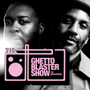 GHETTOBLASTERSHOW #315 (jan. 06/18)