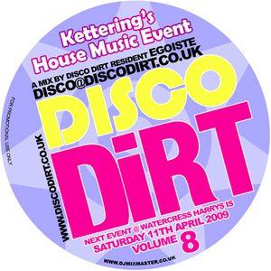 Disco Dirt Promo Mix Vol.7 - Egoiste [March 2009]