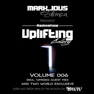 Uplifting Gallery Radioshow Volume 006 (Incl. Omniks Guest Mix)