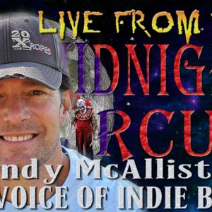 LIVE from the Midnight Circus Featuring Randy McAllister