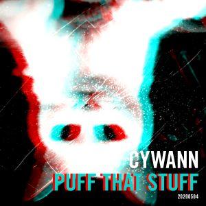 Cywann - Puff That Stuff