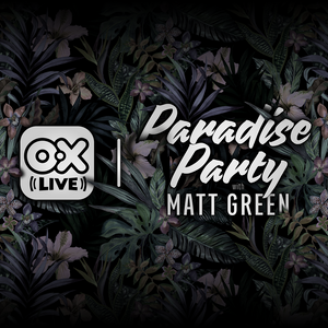 PARADISE PARTY - 23 - [OX LIVE] - 4-AUG-16