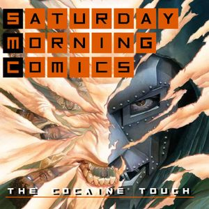 "Saturday Morning Comics #91 ""The Cocaine Touch"""