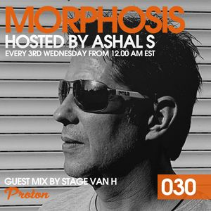 Morphosis 030 With Ashal S And Stage Van H (21-06-2017)