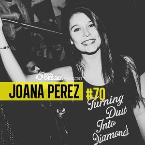 100% DJ - PODCAST - #70 - JOANA PEREZ