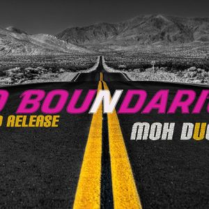 No boundaries feat Moh Ducis (March 09) CD release