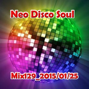 Mix129_Neo Disco Soul_20150125