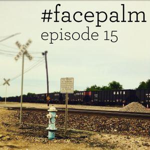 #Facepalm - Episode 15: Ο Τεξανός