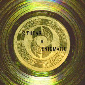 C.Phear - Enigmatic