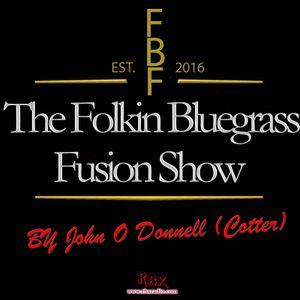 The Folking Bluegrass Fusion Show RBX Radio Saturday 9th July 2016.