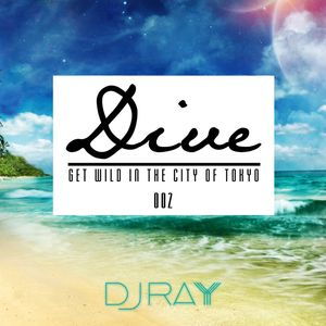 DIVE Ep.002 ~Trending Hits Party Mix