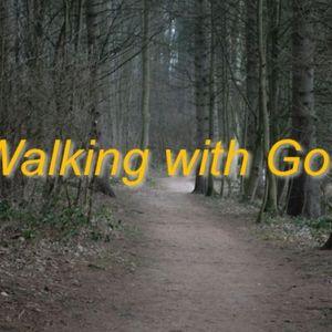 Walking with God - Audio