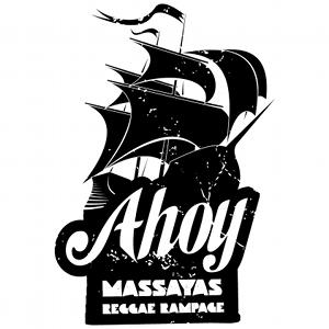 Ahoy! Massaya's Reggae Rampage #1