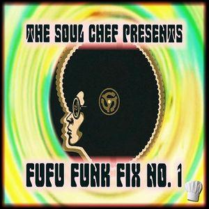 Fufu Funk Fix No. 1