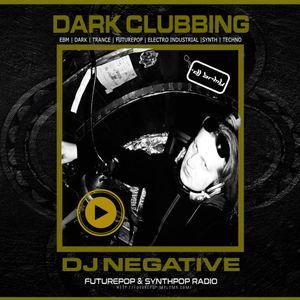 DJ NEGATIVE - DARKCLUBBING INTERNATIONAL (MIX AT FUTUREPOP & SYNTHPOP RADIO)
