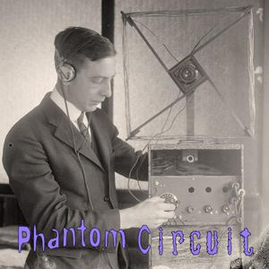 Phantom Circuit #319 - Experiments