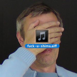 FUCK U SHIMA