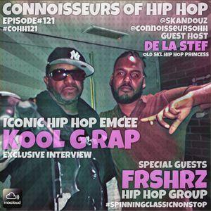 Connoisseurs Of Hip Hop Episode121 FRSHRZ / Kool G Rap