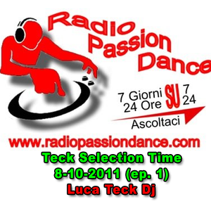 DJ Teck - Teck Selection Time 8-10-2011 (ep. 1)