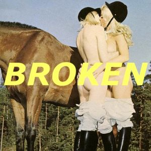 Broken Mixtape Five - Electrónica Erótica 2