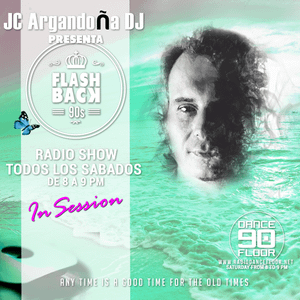 FLASH BACK 90s Radio Show by JC ARGANDOÑA DJ 8.4.2017
