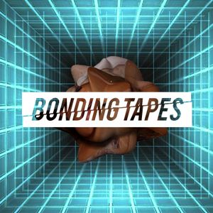 BONDING TAPES RADIO 009!