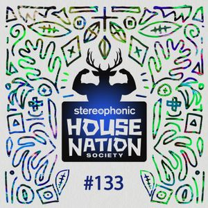 House Nation society #133 - Hosted by PdB
