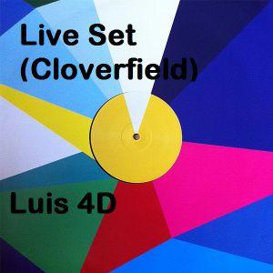 Luis 4D - Live Set (Cloverfield)